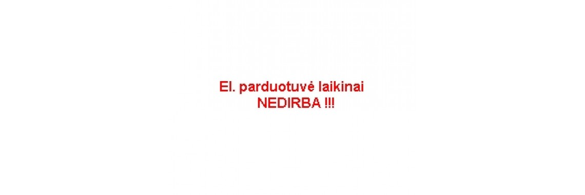 El. parduotuvė laikinai NEDIRBA
